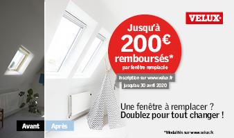 VELUX® VOUS REMBOURSE JUSQU'À 200 €*